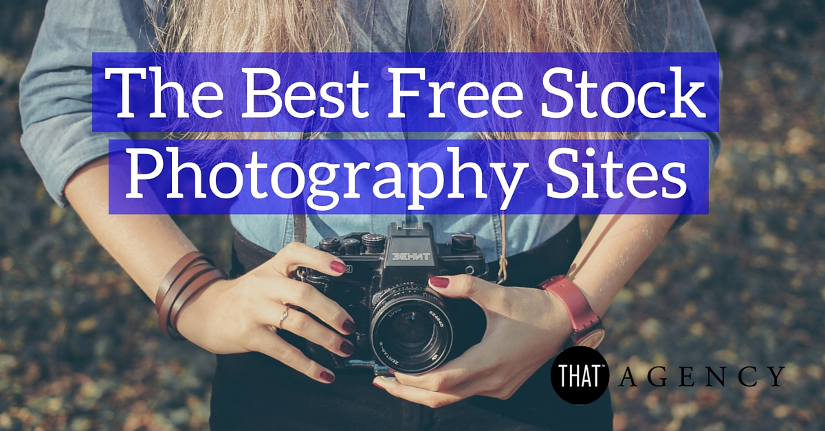 The Best Free Stock Photography Sites
