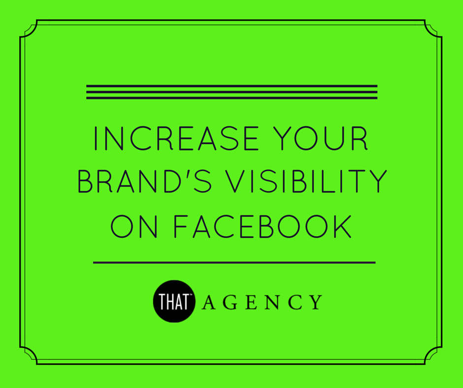 Increase brand visibility