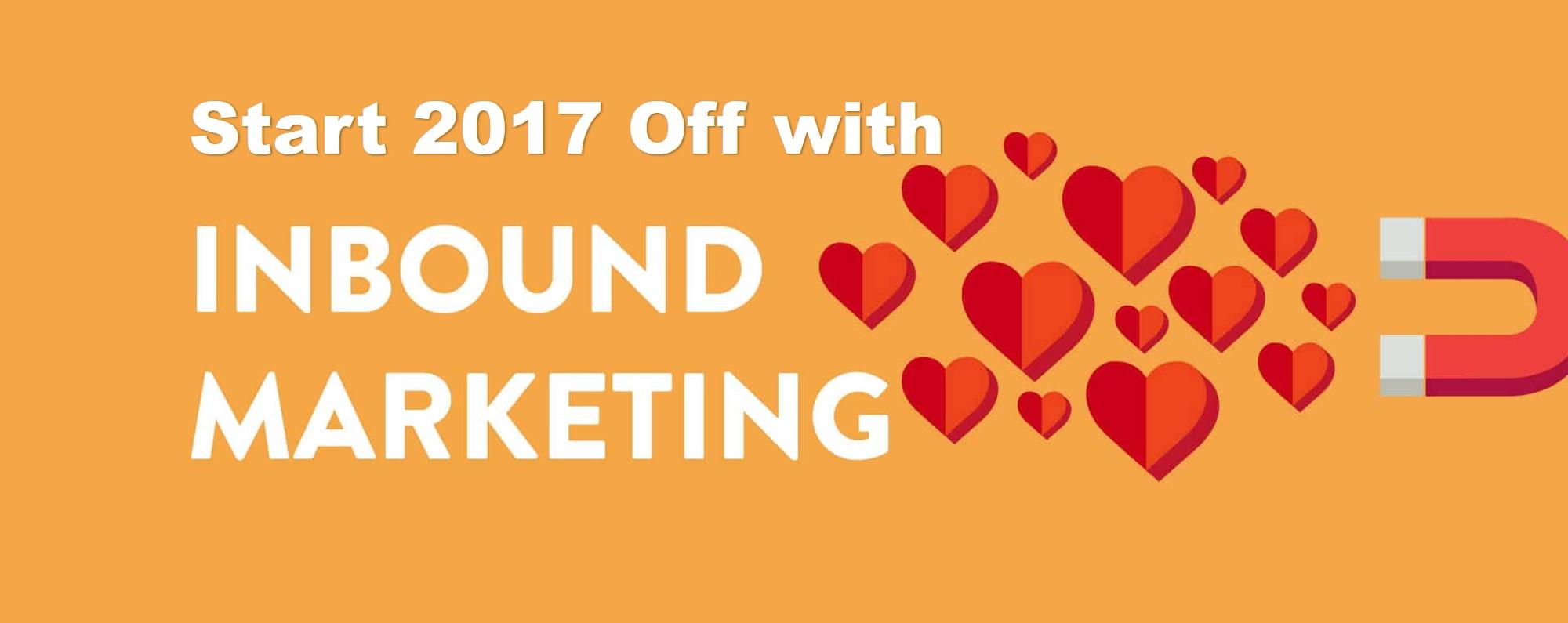 Start 2017 Off with Inbound Marketing