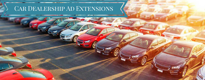 AdWords Ad Extensions To Us As A Dealership