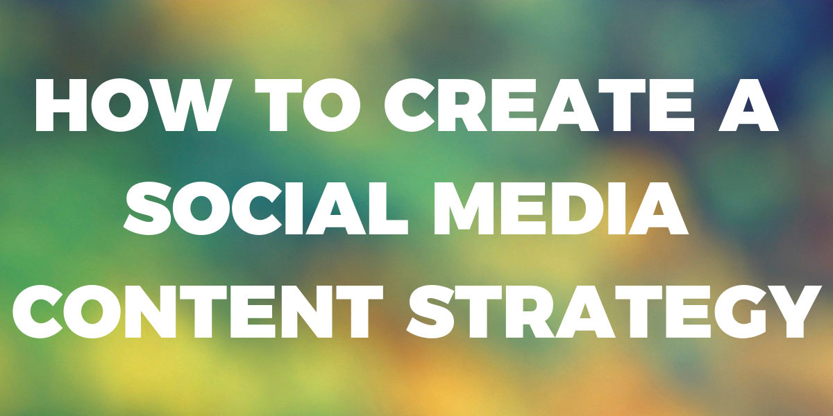 How to Create a Social Media Content Strategy | THAT Agency