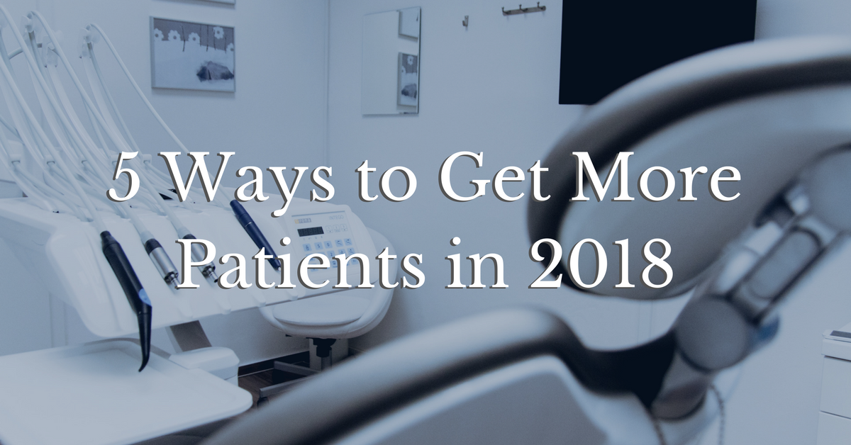 5 Ways to Get More Patients in 2018   Plastic Surgery Marketing   THAT Agency