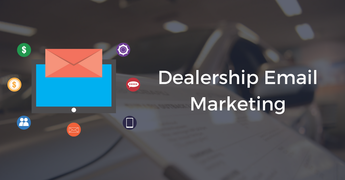 Dealership Email Marketing   THAT Agency