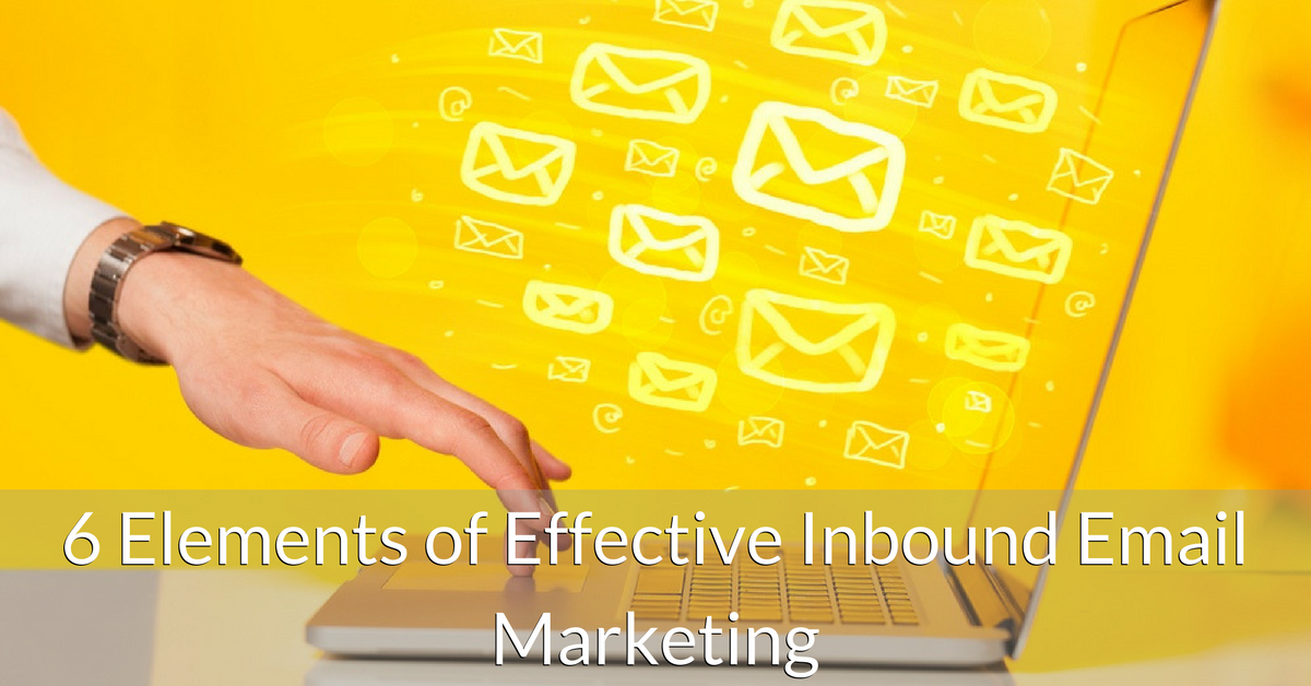 Elements of Effective Inbound Email Marketing | THAT Agency