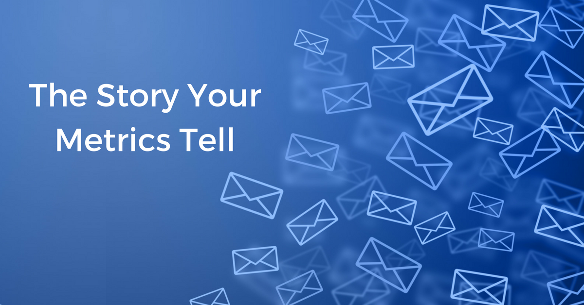The Story Your Email Marketing Metrics Tell | THAT Agency