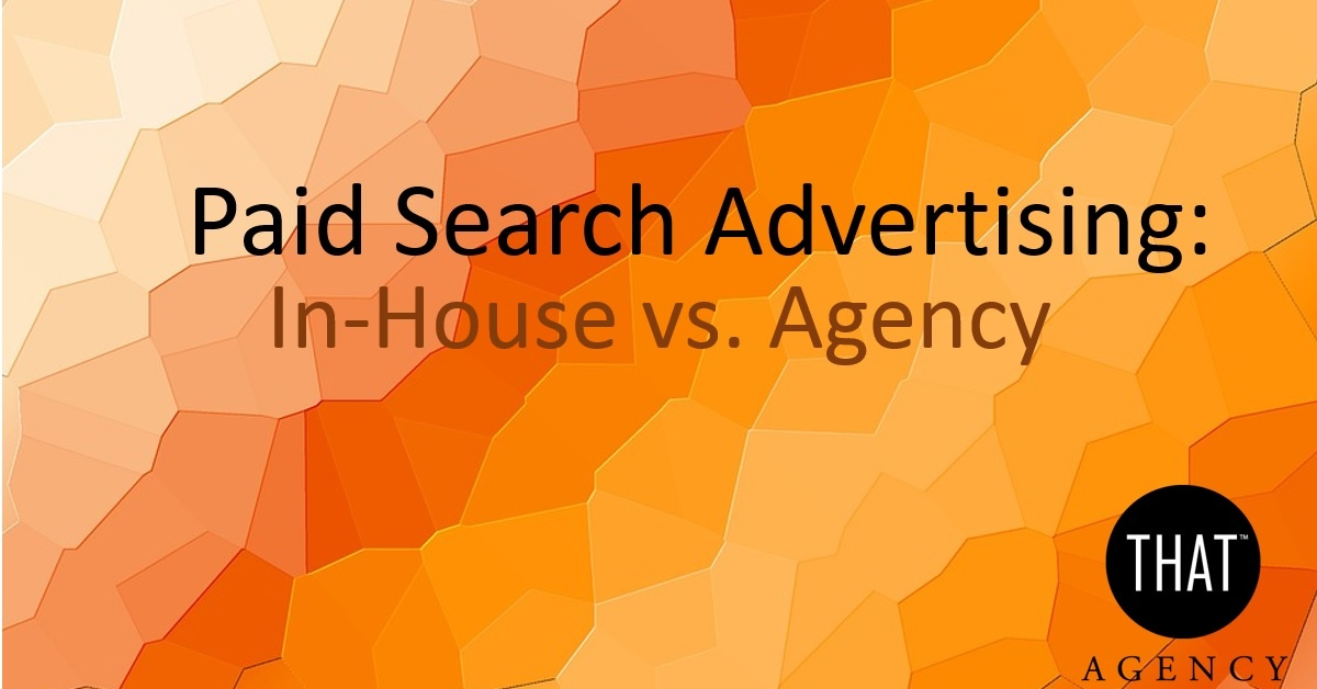 Paid Search Advertising Agency | THAT Agency