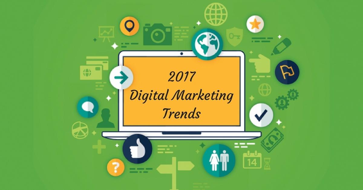 Top 5 Digital Marketing Trends for 2017