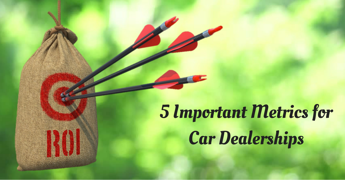 5 Important Metrics to Track for Car Dealerships