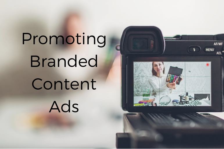 How to Promote Branded Content