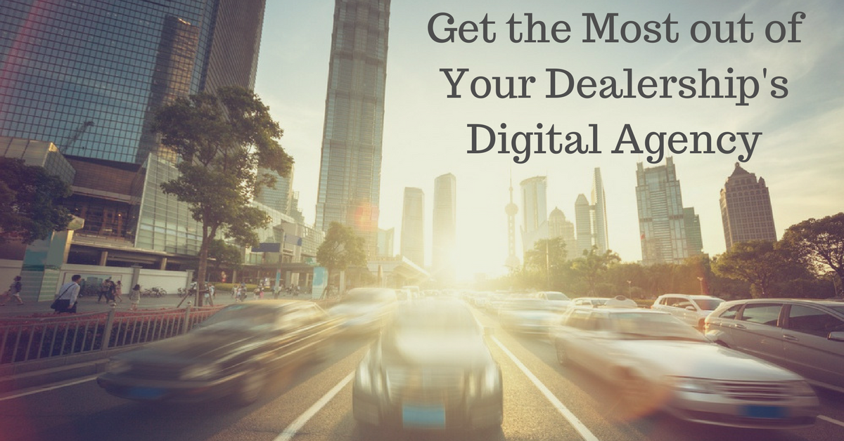 Get the Most out of Your Dealerships Digital Marketing Agency