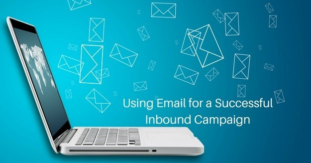 Using Email for a Successful Inbound Campaign
