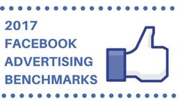 2017 Facebook Advertising Benchmarks