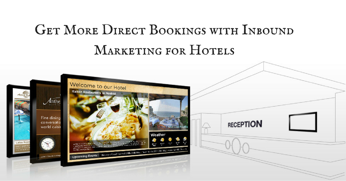Get More Direct Bookings with Inbound Marketing for Hotels