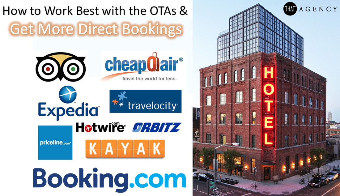 How to Work Best with the OTAs & Get More Direct Bookings
