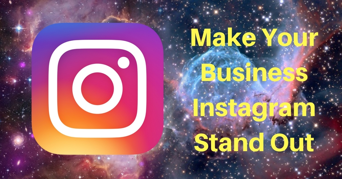 4 Ways to Make Your Instagram Stand Out