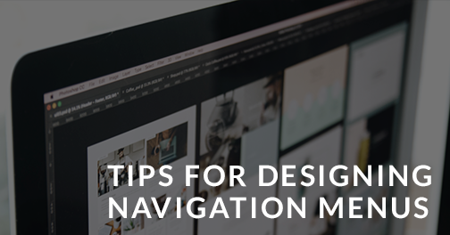Tips For Designing Navigation Menus