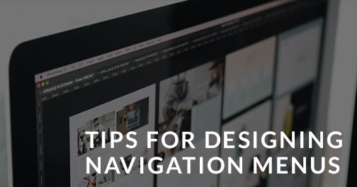 Tips For Designing Navigation Menus