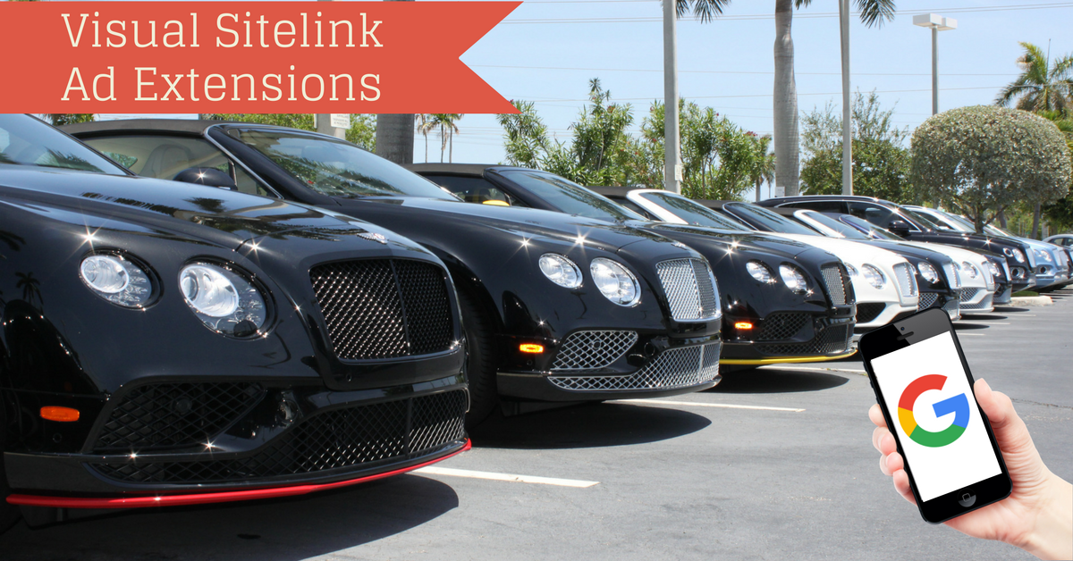 Visual Sitelink Ad Extensions For Car Dealerships