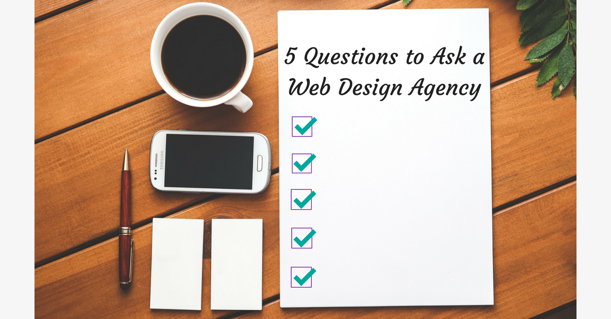 5 Questions to ask a Web Design Agency