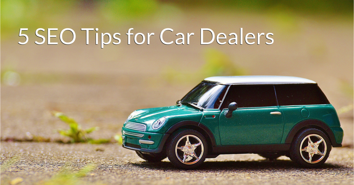 5 SEO Tips for Car Dealers