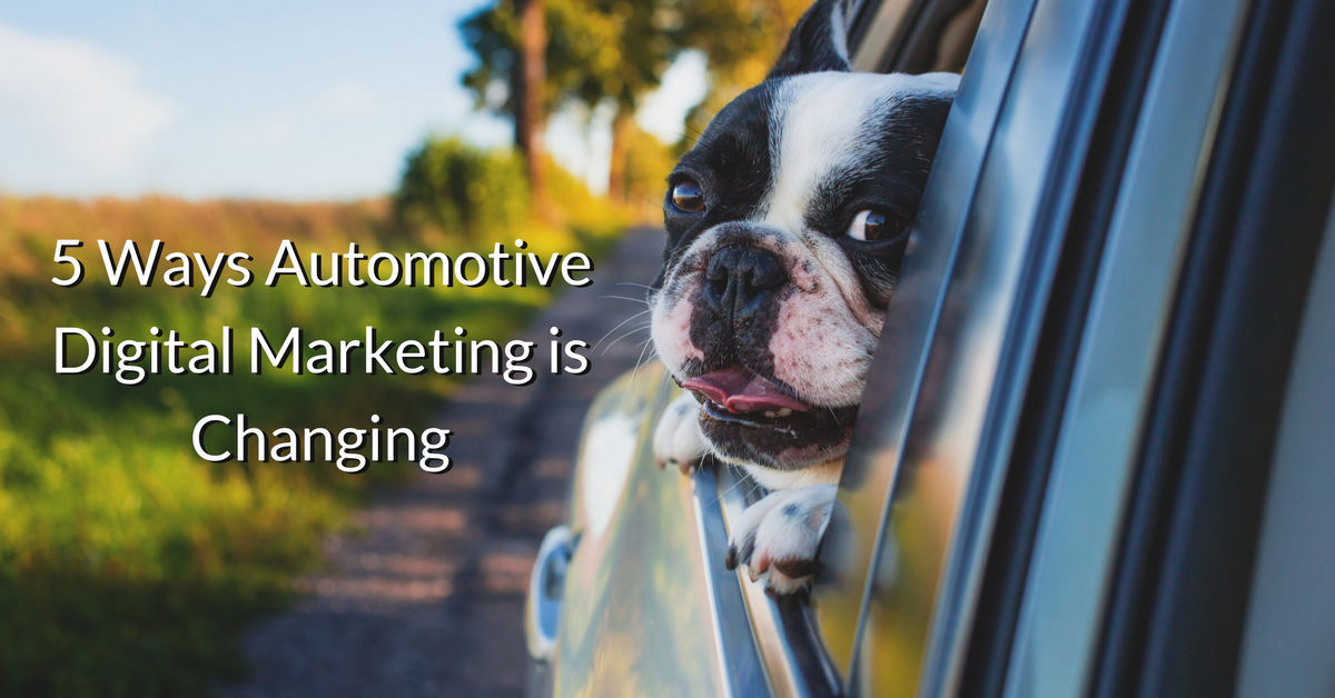 5 Ways Automotive Digital Marketing is Changing