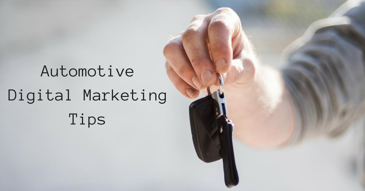 5 Automotive Digital Marketing Tips
