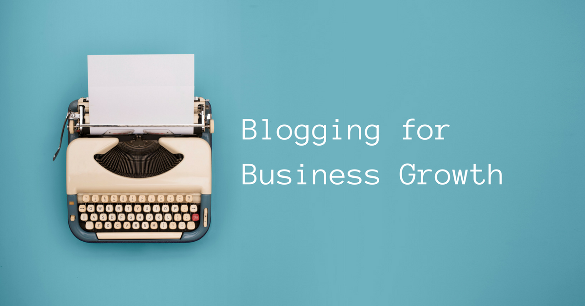 Blogging for Business Growth