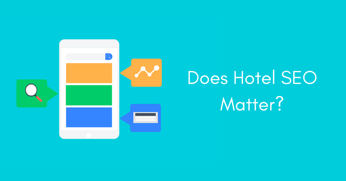 Does SEO matter for Hotels?