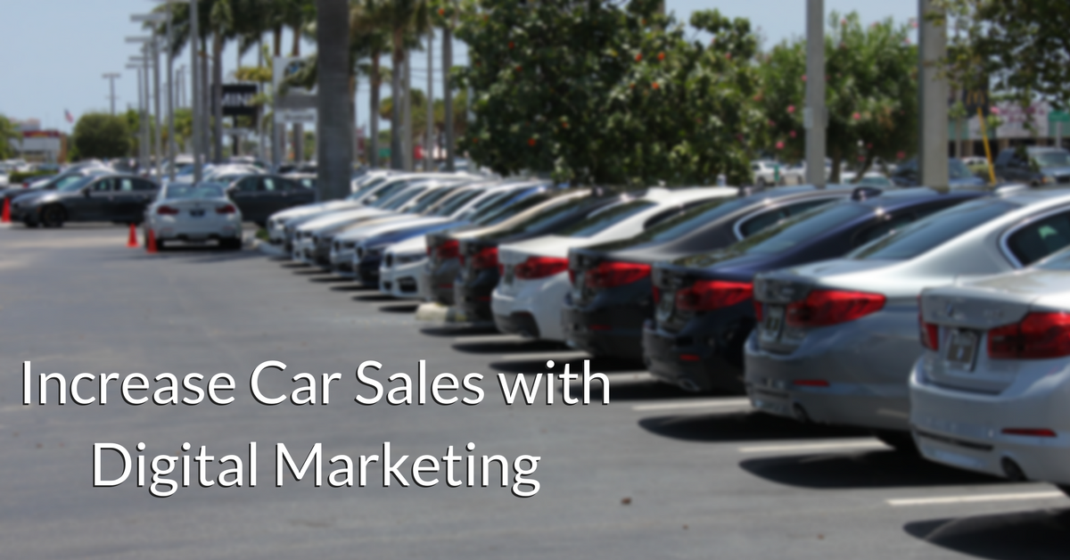 How to Increase Car Sales with Digital Marketing