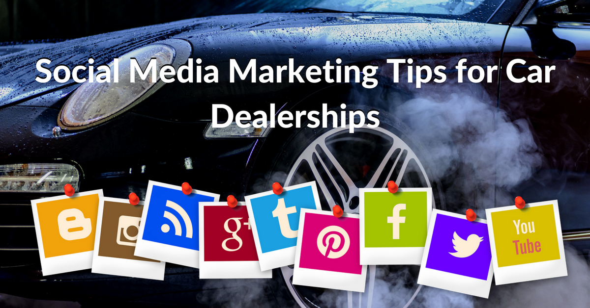 Social Media Marketing Tips for Car Dealerships