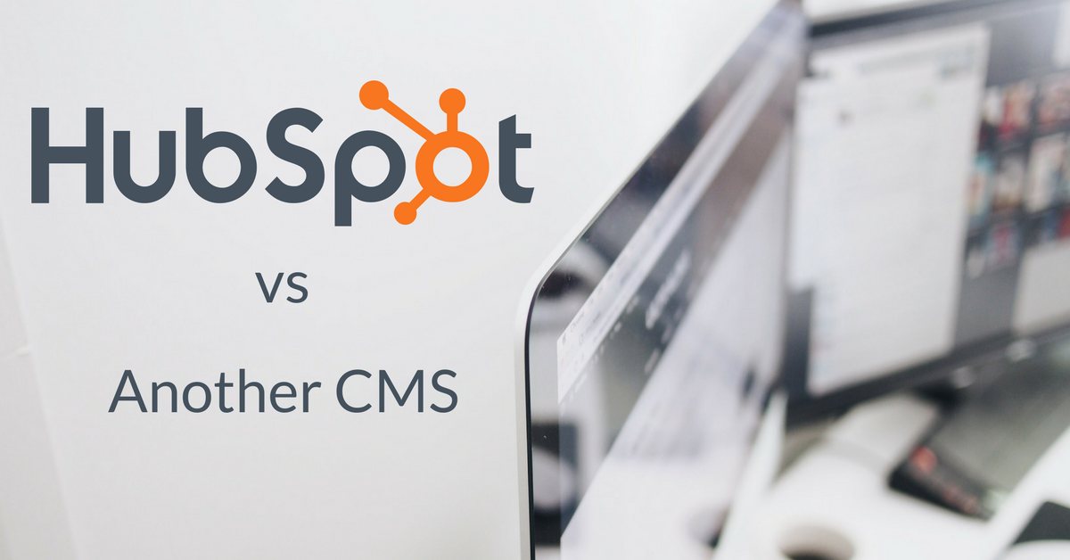 HubSpot CMS vs Another CMS