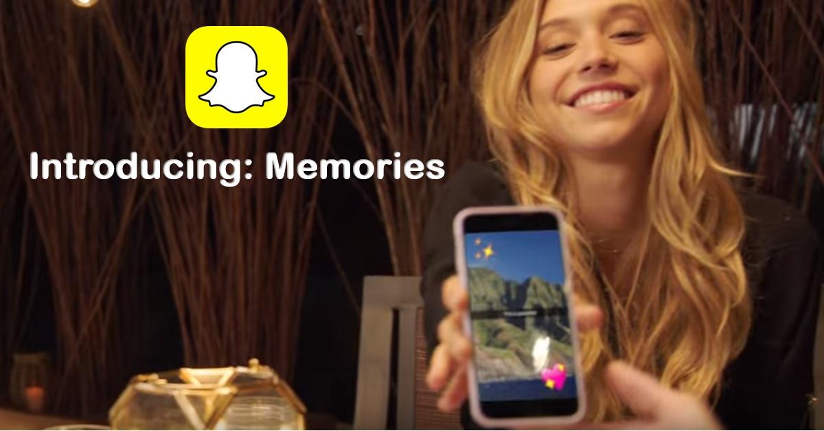 Snapchat Introduces: Snapchat Memories